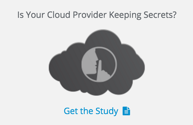 is your cloud provider keeping secrets?